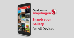 snapdragon gallery app apk all devices • Download Snapdragon Gallery App APK for All Devices
