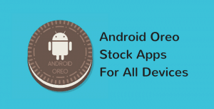 Android-Oreo-Stock-Apps