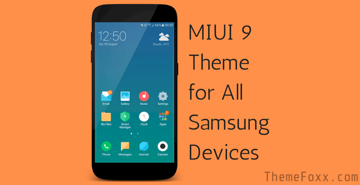 miui 9 samsung theme samsung devices 1 1 • Download MIUI 9 Theme for All Samsung Devices