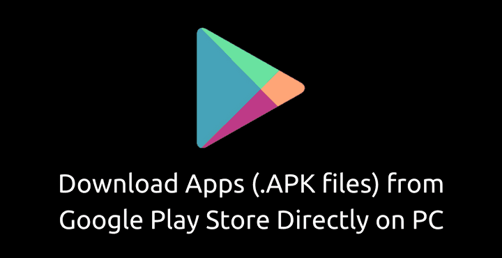 play store app apk downloader pc 1 • How to download Apps (.APK files) from Google Play Store on PC