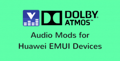Dolby Atmos ViPER4Android for Huawei EMUI Devices • Dolby Atmos And ViPER4Android for Huawei EMUI 5 Phones