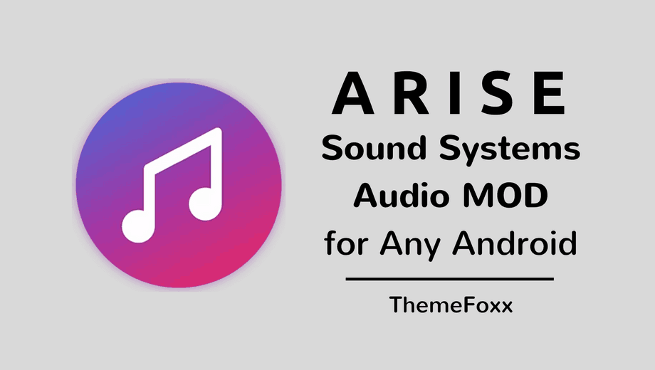 Install ARISE Sound System Any Android 1 • Install ARISE Sound Systems MOD on Any Android