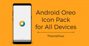 Android Oreo Icon Pack APK • Download Android Oreo Icon Pack APK for All Devices [FREE]