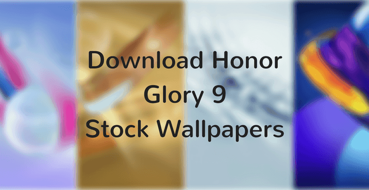 Honor Glory 9 Stock Wallpapers • Download Honor Glory 9 Stock Wallpapers