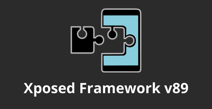 Install Xposed Framework v89 android • Guide to Install Xposed Framework v89 on Android Devices