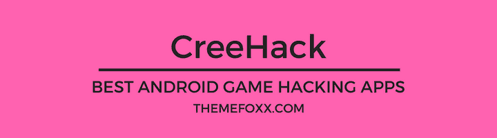 Game-Hacking-Apps-Android-CreeHack