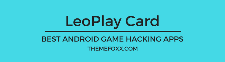 Game-Hacking-Apps-Android-LeoPlayCard