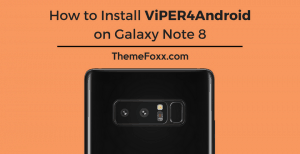Install-ViPER4Android-Galaxy-Note-8-Snapdragon-Exynos