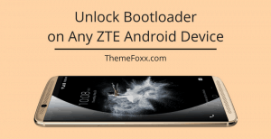 Unlock Bootloader ZTE 1 • How to Unlock Bootloader on Any ZTE Android Device