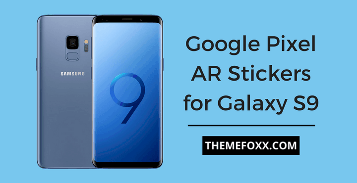 AR Stickers Galaxy S9 1 • How to Get Pixel AR Stickers on Galaxy S9/S9+