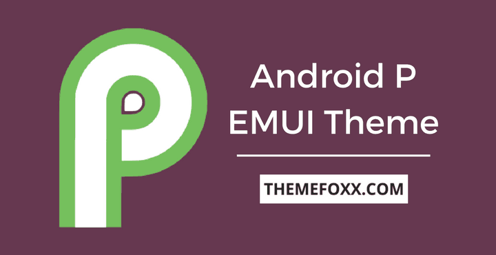 Android-P-EMUI-Theme