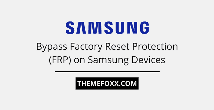 Bypass-Samsung-FRP-Factory-Reset-Protection