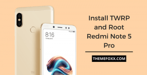 TWRP-Root-Redmi-Note-5-pro