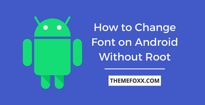 Change-Font-Android-No-Root