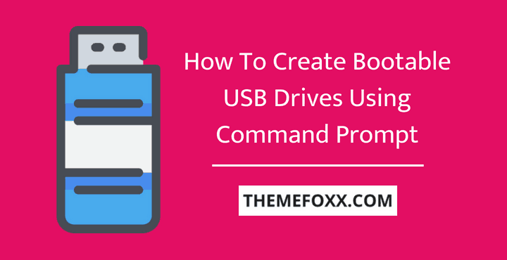create-bootable-usb-drives-command-prompt