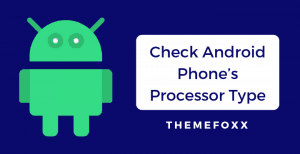 find-android-phone-processor-type