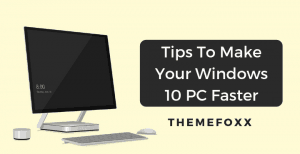 tips-to-make-windows-10-pc-faster