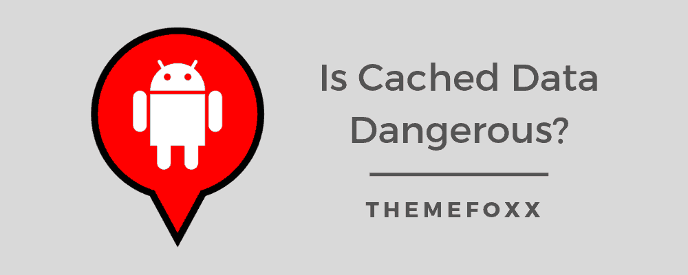 Is-Cached-Data-Dangerous_