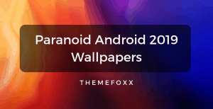 Paranoid-Android-2019-Wallpapers