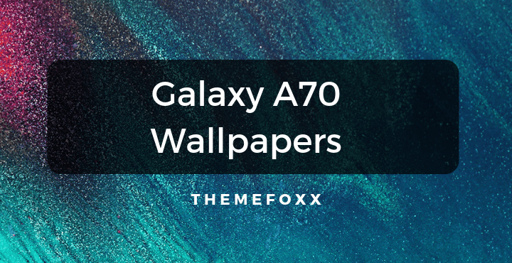 Samsung-Galaxy-A70-Wallpapers