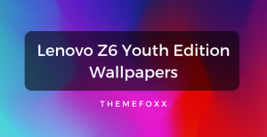 Lenovo-Z6-Youth-Edition-Wallpapers