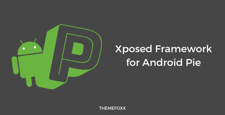 Xposed-Framework-Android-Pie
