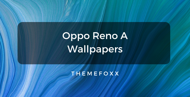 Oppo-Reno-A-Wallpapers
