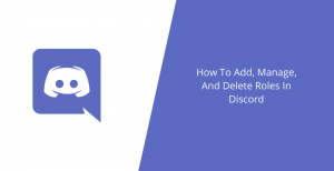 Add-Manage-And-Delete-Roles-In-Discord