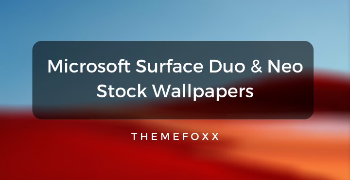 Microsoft-Surface-Duo-Neo-Stock-Wallpapers-1