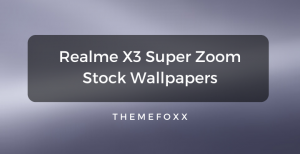 Realme-X3-Super-Zoom-Stock-Wallpapers