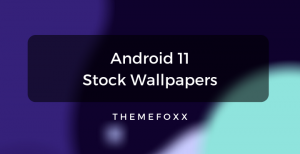 Android-11-Stock-Wallpapers