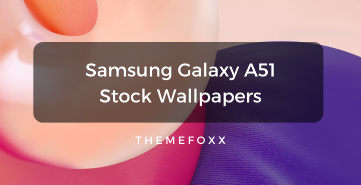 Samsung-Galaxy-A51-Stock-Wallpapers