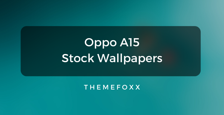 Oppo A15 Stock Wallpapers