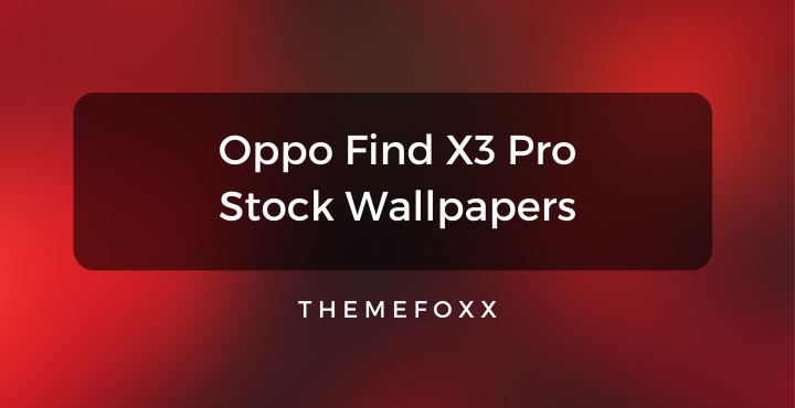 Oppo Find X3 Pro Stock Wallpapers • Oppo Find X3 Pro Stock Wallpapers