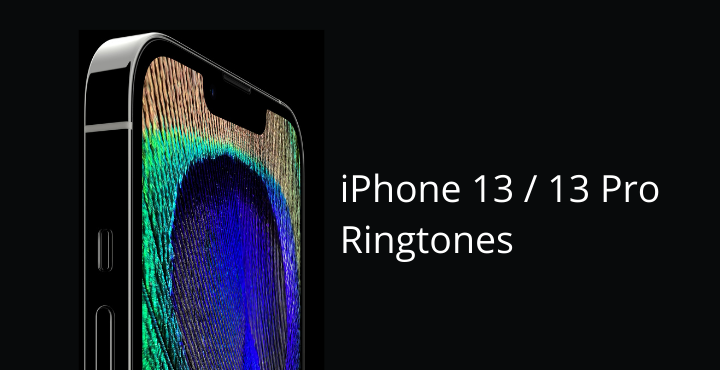 iPhone 13 Ringtones • Download iPhone 13 (Pro) Ringtones for All Devices (MP3 Format)